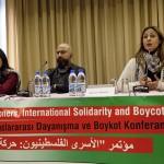 """""""Filistinli Esirlerin Mücadelesi Uluslararası Dayanışma ve Boykot"""" konferansı gerçekleşti"""