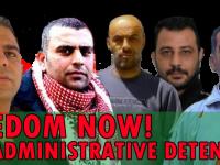 Filistinli mahkumların 'idari gözaltıları durdur' çağrısına katılın