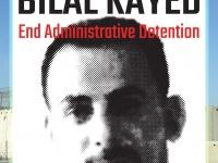 Filistinli esir Bilal Kayed'in açlık grevinin 52. gününde ailesine yazdığı mektubu