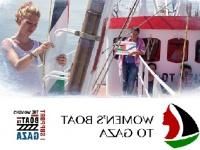 Dünya kadınları Gazze ablukasına karşı gemi kaldırıyor