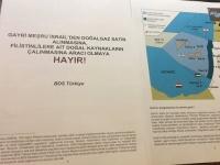 BDS Türkiye: İsrail ile Türkiye arasında Filistin gazının satışı anlaşmasına HAYIR!