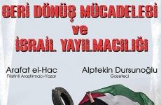 """BDS Türkiye'den panel: """"Nakba'nın 71. Yılında Geri Dönüş Mücadelesi ve İsrail Yayılmacılığı"""""""
